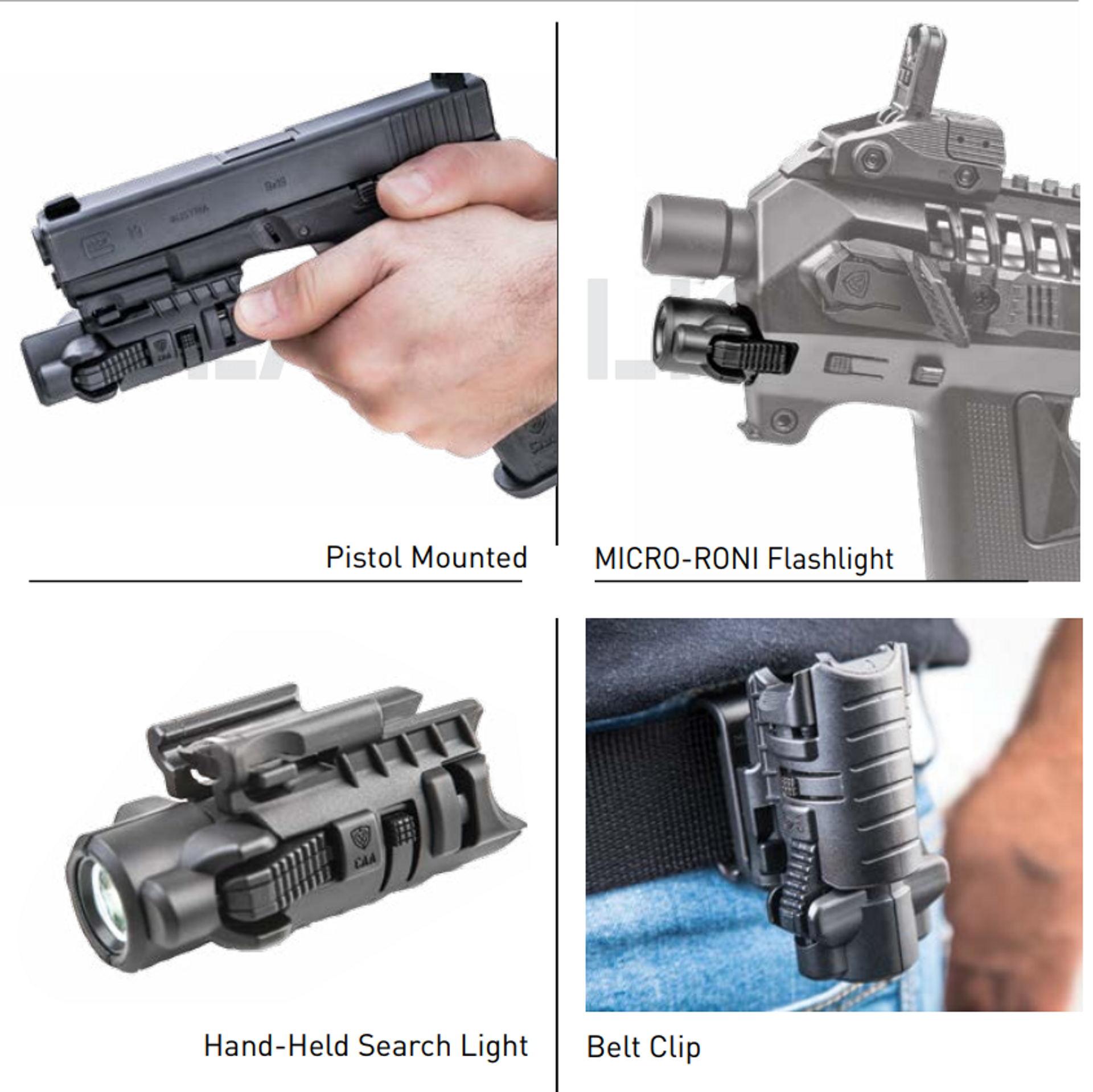 4 In 1 Adapter and Flashlight – Used as Handheld flashlight, connected to Picatinny lower rail, comes with a belt adapter and connects to the Micro Roni Gen 3 for Glock 17 and Micro Roni Gen 4.